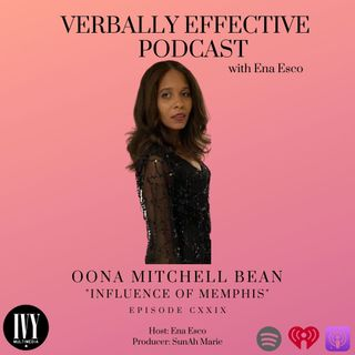 "EPISODE CXXIX | ""INFLUENCE OF MEMPHIS"" w/ OONA MITCHELL BEAN"
