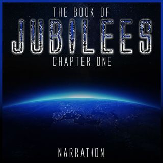 The Book of Jubilees (Chapter 1)