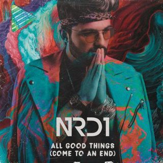 nrd1-all-good-things-come-to-an-end-official-lyric-video