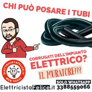 #23 Chi può posare i tubi corrugati dell'impianto elettrico?