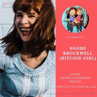 Naomi Brockwell (Bitcoin Girl) on Crypto Clothesline