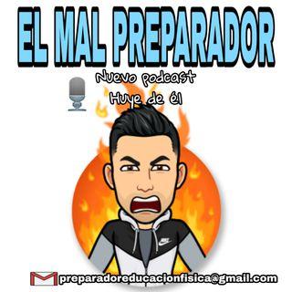 #24 EL MAL PREPARADOR