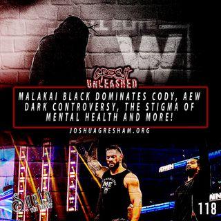 Malakai Black destroys Cody Rhodes in main event at AEW: Homecoming, Mental Health Stigmas & More! | 118