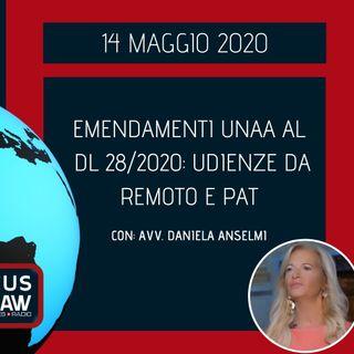 BREAKING NEWS – EMENDAMENTI UNAA AL DL 28/2020: UDIENZE DA REMOTO E PAT – AVV. DANIELA ANSELMI