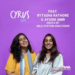 Ep. 417: Feat. Rytasha Rathore & Ayushi Amin