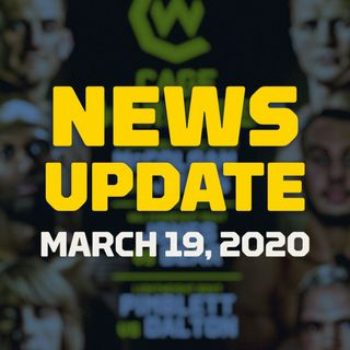 MMA News Update | March 19, 2020