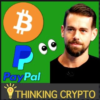 Jack Dorsey To Put $10 Billion In Cash Into BITCOIN?? & Investment Firm Bullish on PayPal CRYPTO Integration