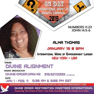 No more excuses | Minister Alma Thomas |  42 Days Divine Alignmment