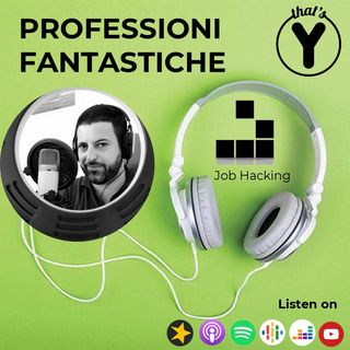 """Professioni Fantastiche"" [Job Hacking]"