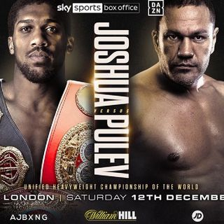 Preview Of The Big Boxing PPV Headlined By Anthony Joshua - Kubrat Pulev For The WBA WBO IBF IBO Heavyweight Title's Live On Sky Sport PPV