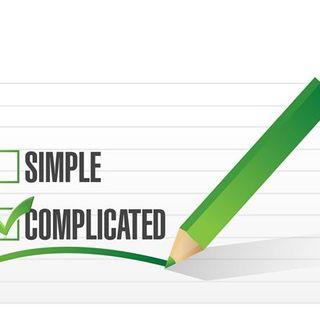 How Do I Uncomplicate My Life?
