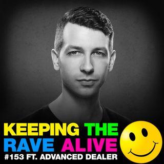 Episode 153: feat Advanced Dealer!