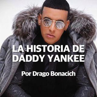 2. La Historia De DADDY YANKEE