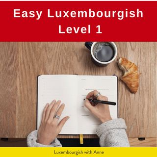 Introducing  Easy Luxembourgish 1