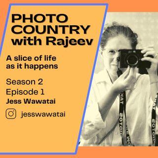 Ep. 13 - Jess Wawatai - A slice of life, as it happens