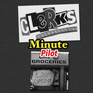 Clerks Minute Pilot