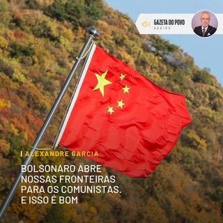Bolsonaro abre nossas fronteiras para os comunistas. E isso é bom
