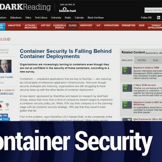 Container Security Falling Behind Deployments | TWiT Bits