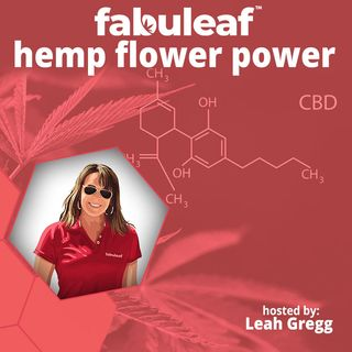 Welcome to the Fabuleaf: Hemp Flower Power Podcast