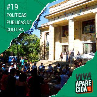 #19 - Como Fazer Política Pública Para Cultura? (pt. 2)