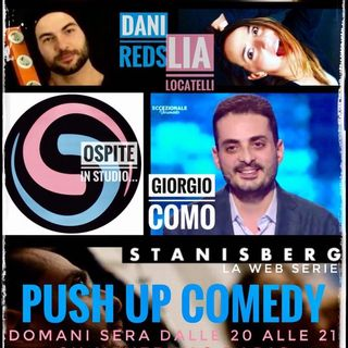 2 x 6 Push Up Comedy, seconda stagione : in studio Giorgio Como e Stanisberg