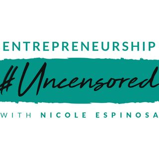 Entrepreneurship #Uncensored
