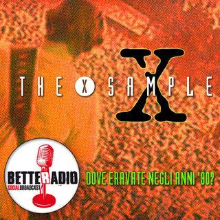 X-Sample - dove eravate negli anni '90 ?
