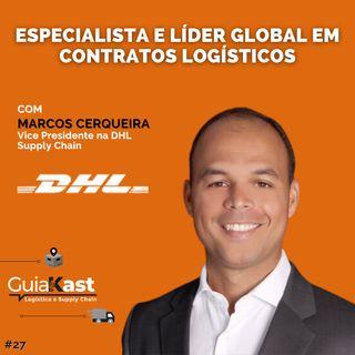 Marcos Cerqueira VP na DHL Supply Chain