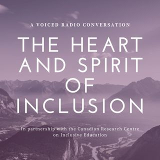 The Heart and Spirit of Inclusion
