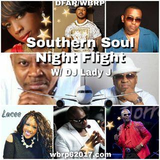 DFAR/WBRP *The NIght Flight* (Southern Soul) W/ DJ Lady J  10-16-2020