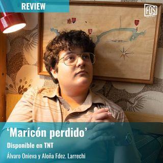 Review | 'Maricón perdido'