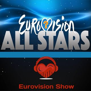 Eurovision Show #022 (ALL STARS)