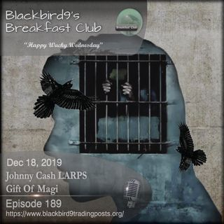Johnny Cash LAPPS Gift Of Magi - Blackbird9 Podcast