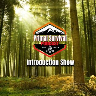 Primal Survival Podcast - Introduction Show