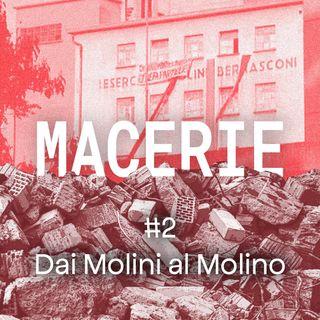 #2 - Dai Molini al Molino