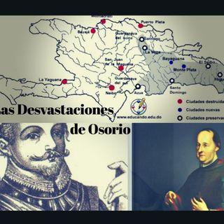 01- Las Devastaciones de Osorio 1605-1606.