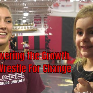 Ep.70 Empowering the Growth. Girls Wrestling