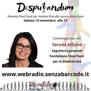 Serena Milano, segretario generale Fondazione SlowFood per la Biodiversità