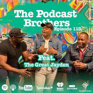 The Podcast Bros episode 113 - The Bro Code W/@TheGreatJayden