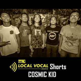 LOCAL VOCAL Shorts: Cosmic Kid