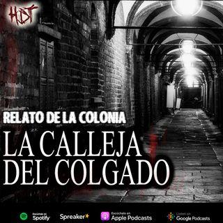 La calleja del colgado | Relato colonial