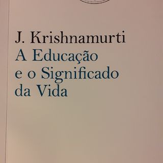 J. Krishnamurti- A Educação Correta