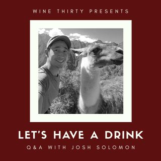 Let's Have a Drink Q&A with Josh Solomon