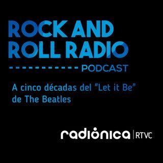 """A cinco décadas del """"Let it Be"""" de The Beatles"""