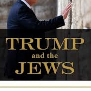 Trump and the Jews