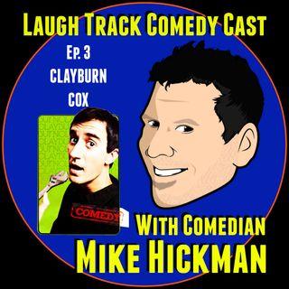 Laugh Track Comedy Cast 3 - Clayburn Cox