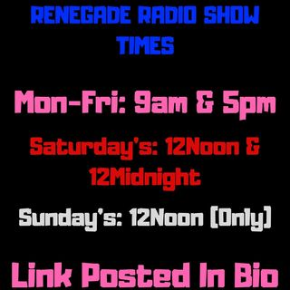 Episode 10 - Renegade Radio ShonDon-T Back With Your Friday Morning Fix