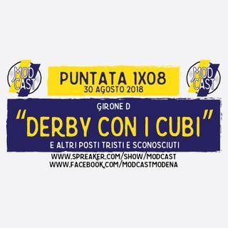 ModCast - Derby coi cubi - 1x08