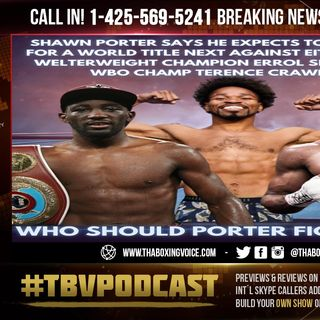 ☎️Terence Crawford vs Shawn Porter🔥Porter is Crawford's MANDATORY I'm Expecting It As My NEXT Fight