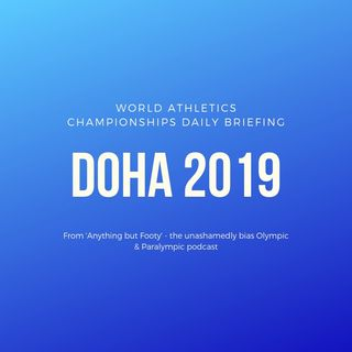 Anything but Footy: World Athletics Championships Doha 2019